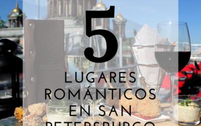 5 Lugares Románticos en San Petersburgo, Rusia